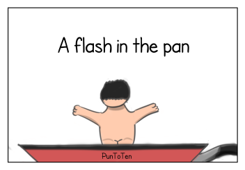A flash in the pan